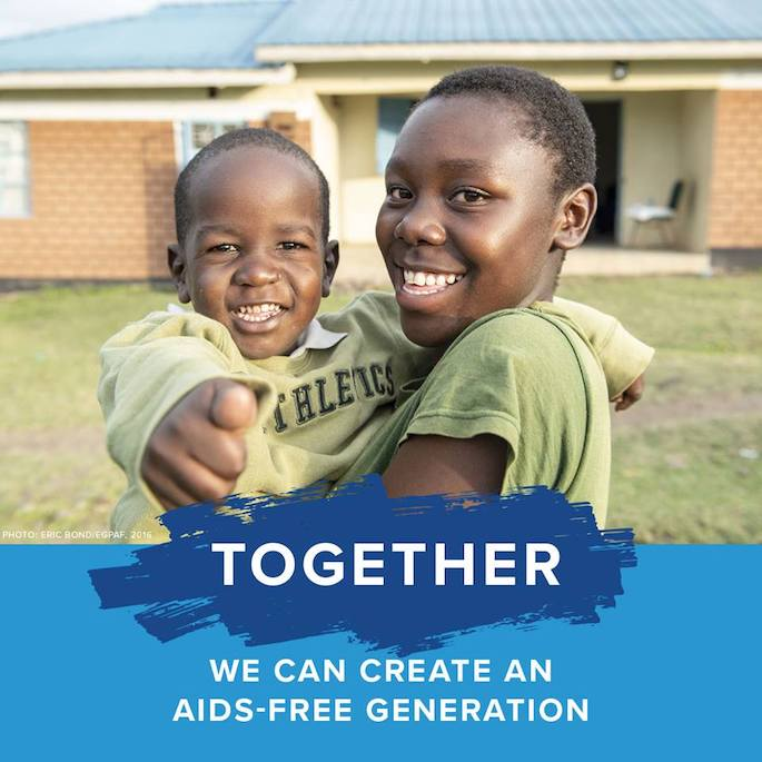 Together we can create an AIDS-free generation